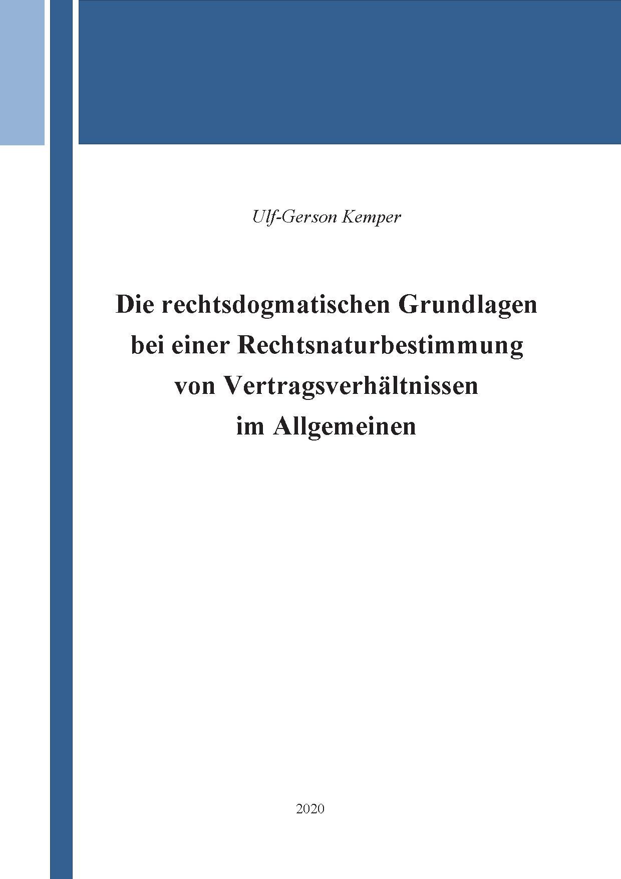Buch-Cover; Die rechtsdogmatischen Grundlagen bei einer Rechtsnaturbestimmung von Vertragsverhältnissen